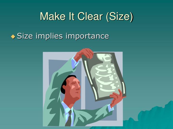 Make It Clear (Size)