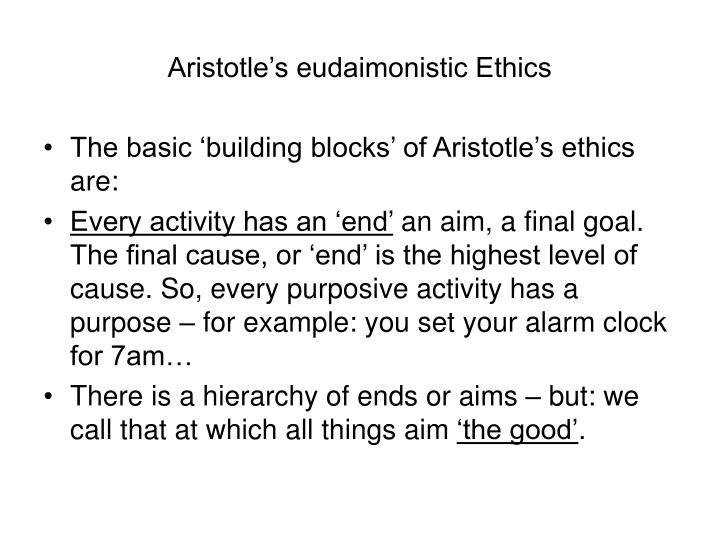 Aristotle's eudaimonistic Ethics