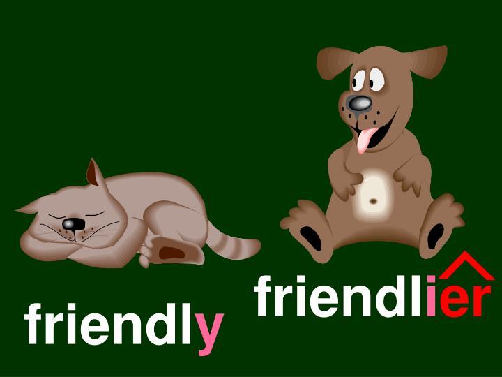 friendl