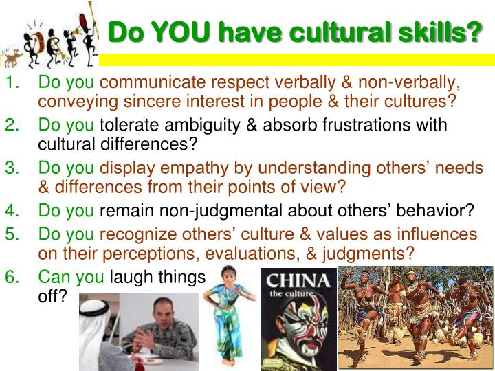Do YOU have cultural skills?