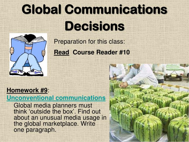 Global communications decisions1