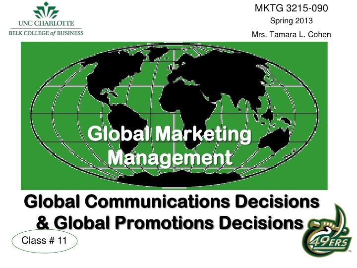 Global marketing management global communications decisions global promotions decisions