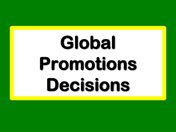 Global Promotions Decisions
