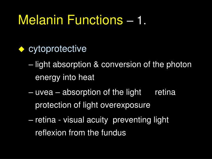 Melanin Functions