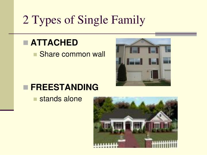 2 types of single family