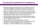 el asunto de la transferencia de competencias