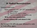 iii radical reconstruction