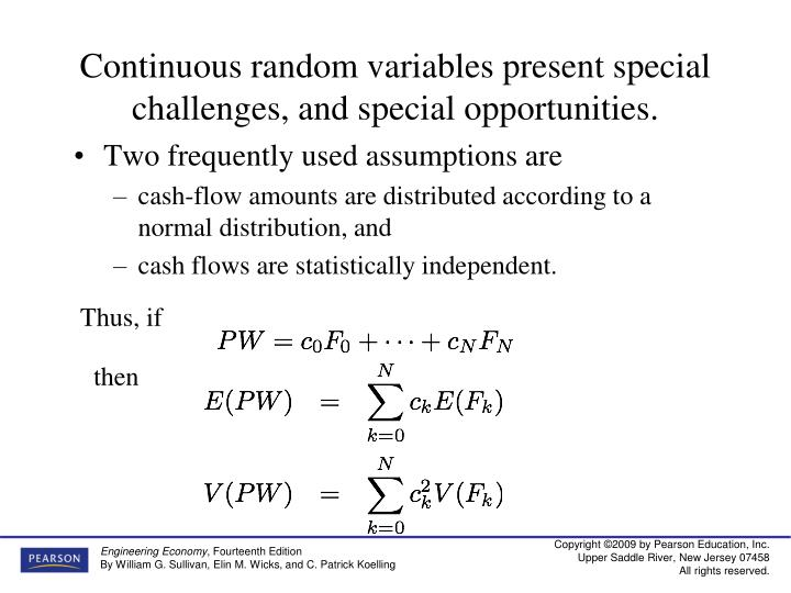 Continuous random variables present special challenges, and special opportunities.