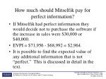 how much should mitselfik pay for perfect information