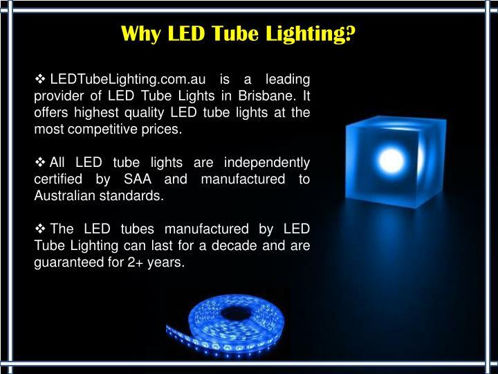 Why LED Tube Lighting?