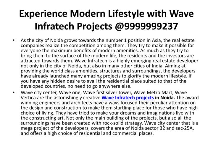 Experience Modern Lifestyle with Wave Infratech Projects @9999999237