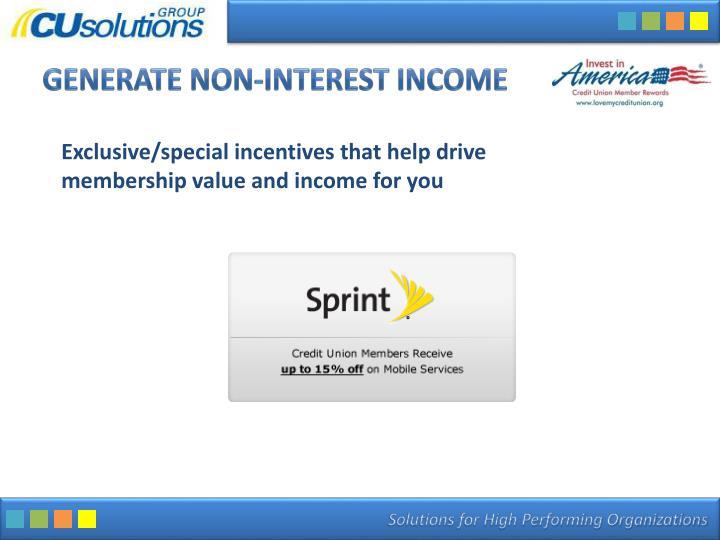Generate Non-interest Income