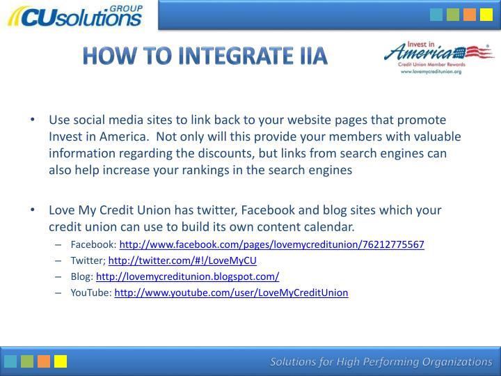 How to Integrate IIA