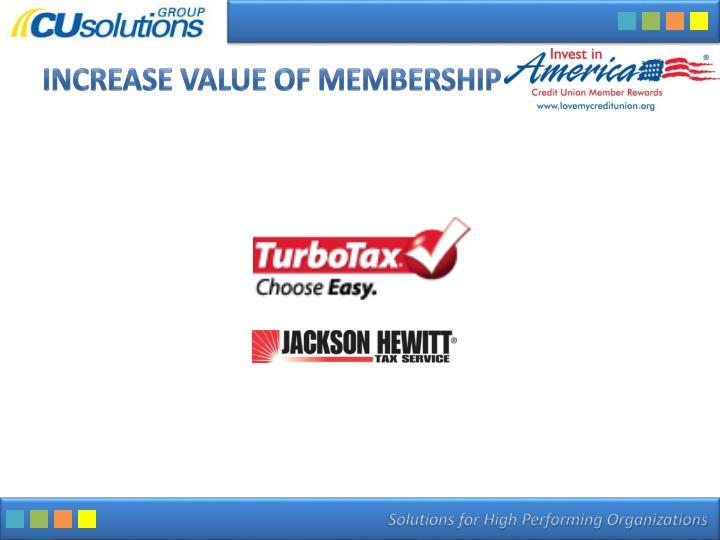 Increase Value of Membership