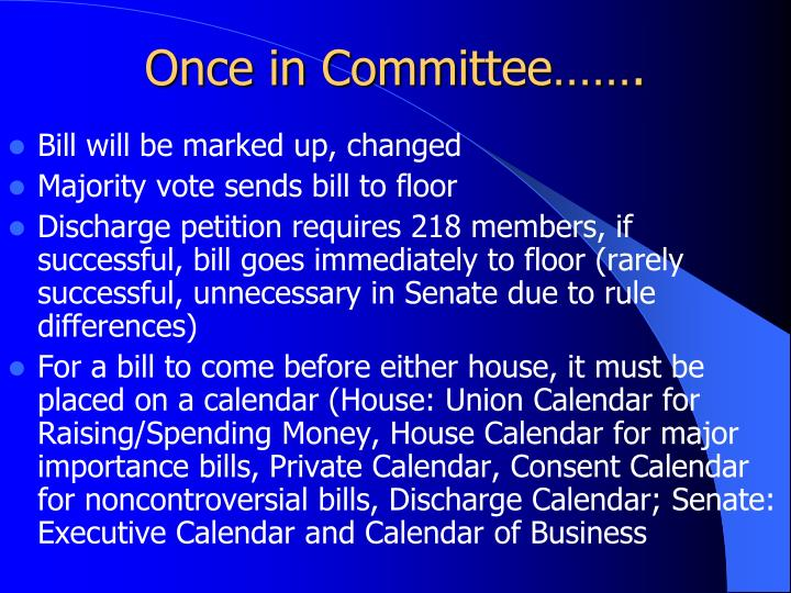 Once in Committee…….