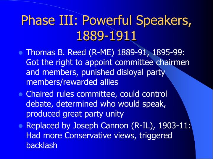 Phase III: Powerful Speakers, 1889-1911