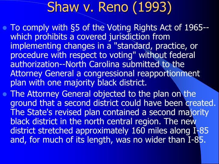 Shaw v. Reno (1993)