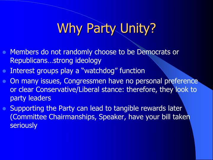 Why Party Unity?