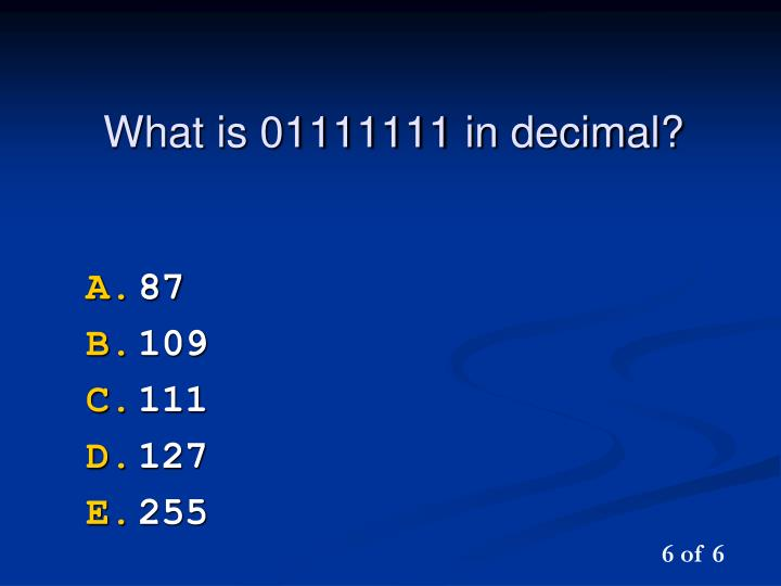 What is 01111111 in decimal?