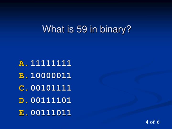 What is 59 in binary?