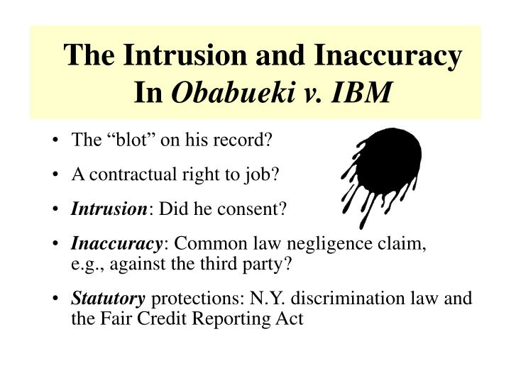The Intrusion and Inaccuracy