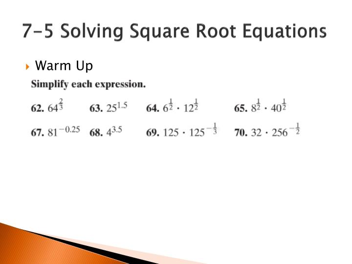 7-5 Solving Square Root Equations