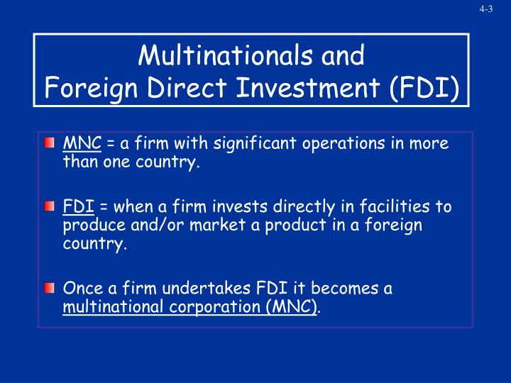 Multinationals and foreign direct investment fdi