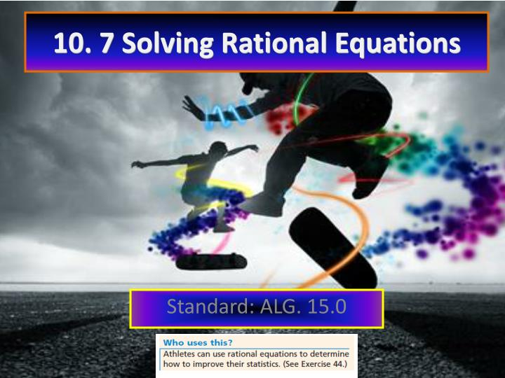 10 7 solving rational equations