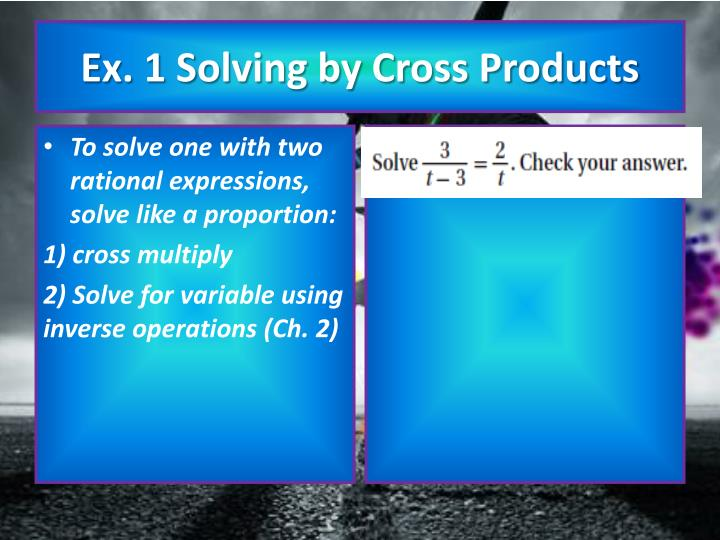 Ex 1 solving by cross products