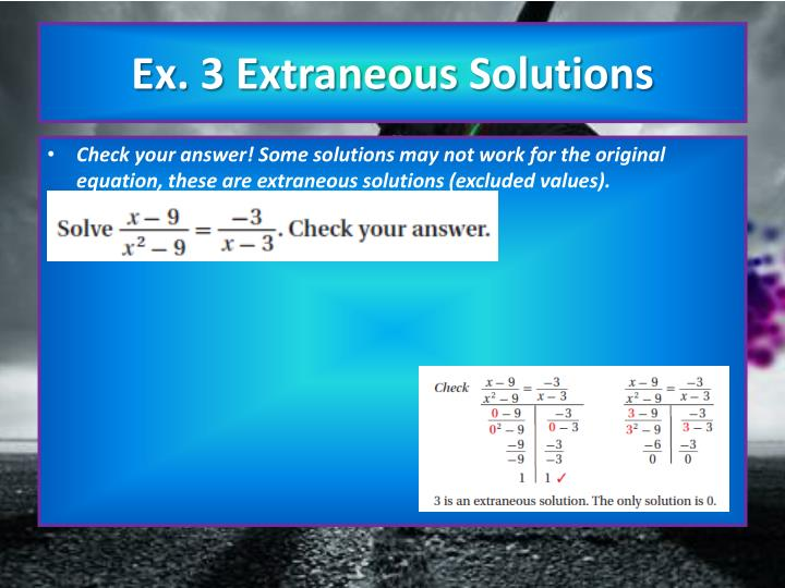 Ex. 3 Extraneous Solutions