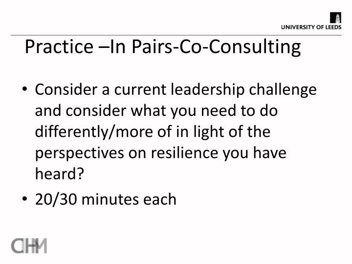 Practice –In Pairs-Co-Consulting