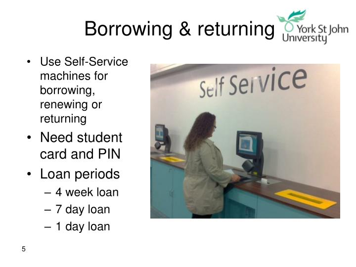 Borrowing & returning