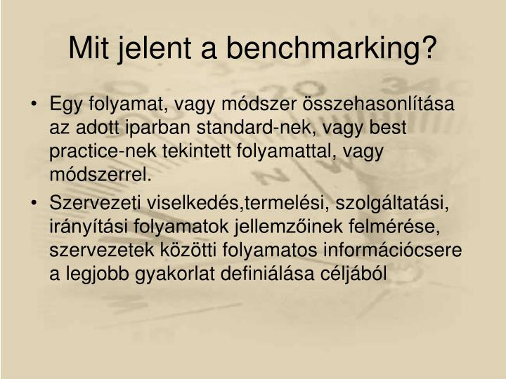 Mit jelent a benchmarking
