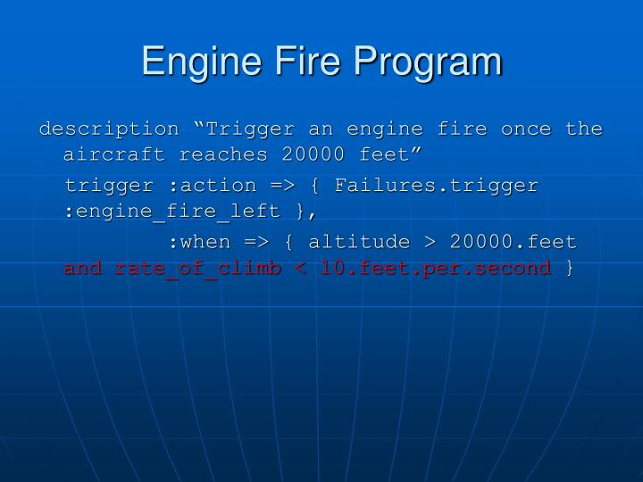 Engine Fire Program