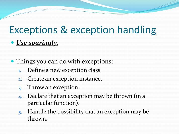 Exceptions & exception handling