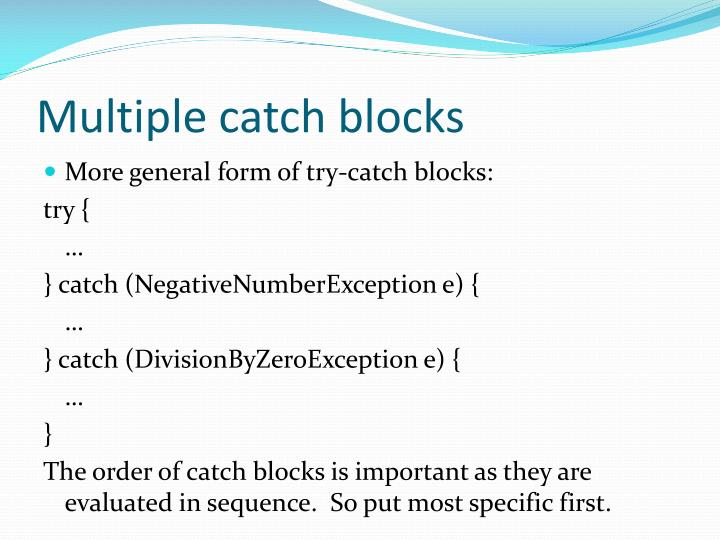 Multiple catch blocks