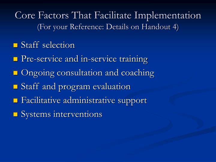 Core Factors That Facilitate Implementation