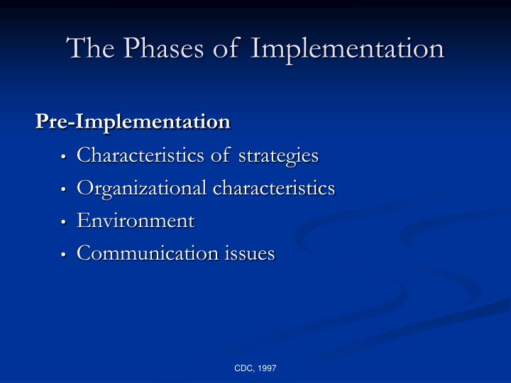 The Phases of Implementation