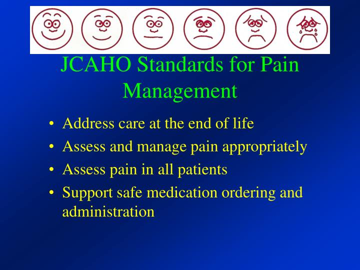 JCAHO Standards for Pain Management
