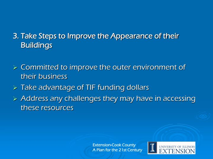 3. Take Steps to Improve the Appearance of their Buildings