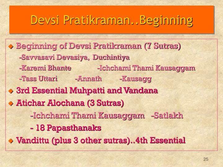 Devsi Pratikraman..Beginning
