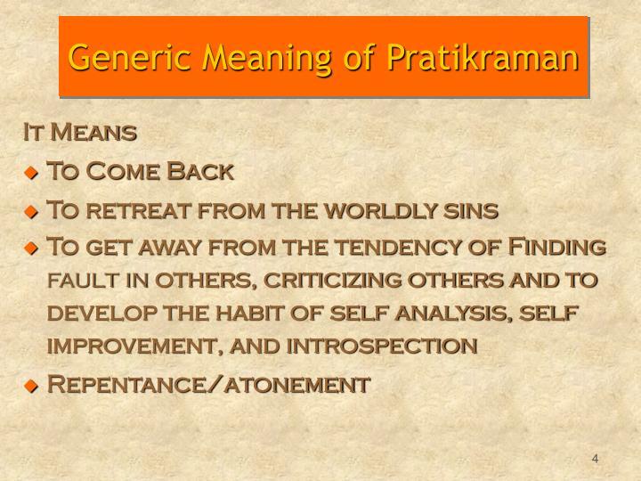 Generic Meaning of Pratikraman