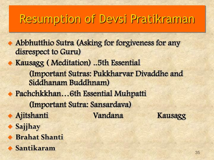 Resumption of Devsi Pratikraman