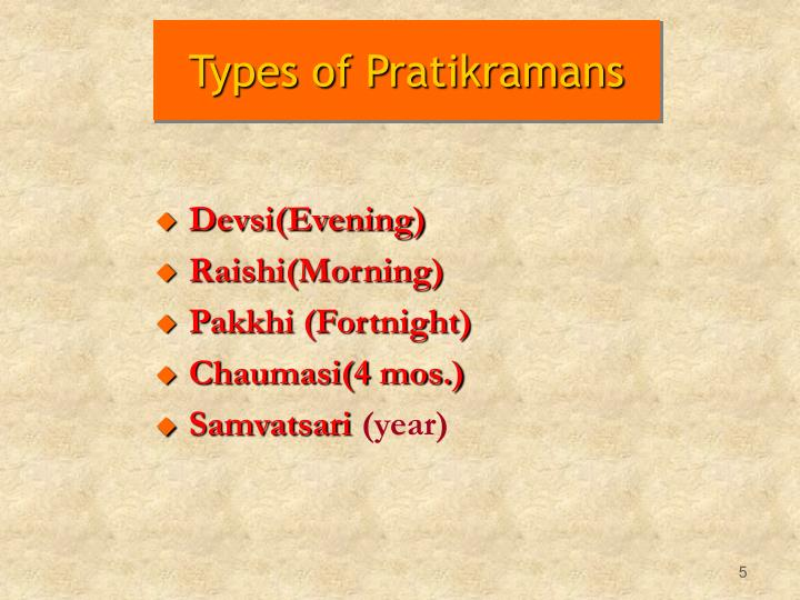 Types of Pratikramans