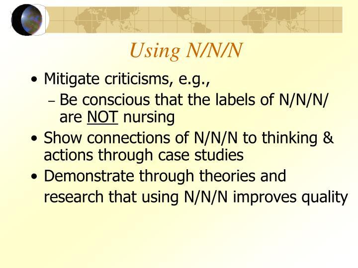 Using N/N/N