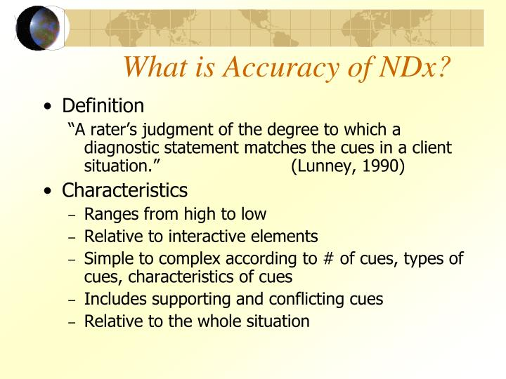 What is Accuracy of NDx?