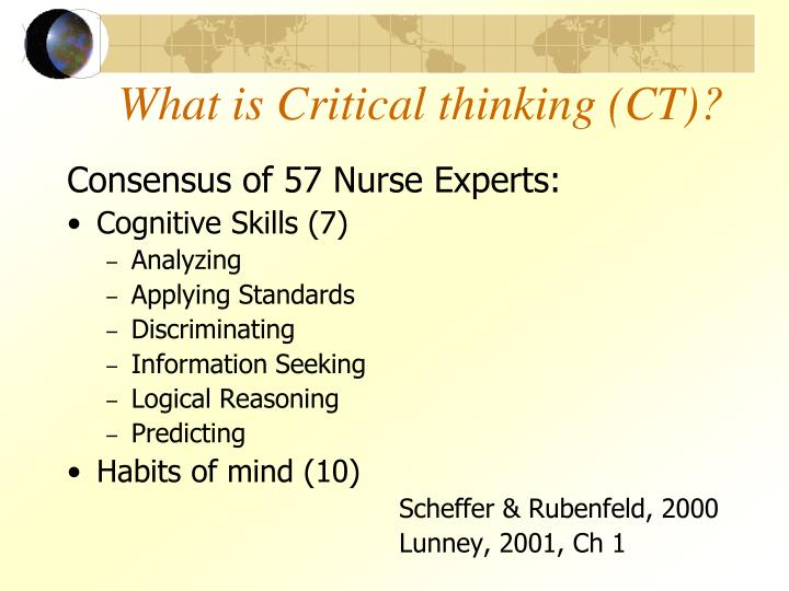 What is Critical thinking (CT)?