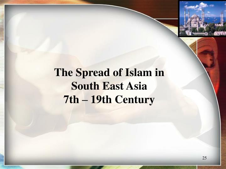 The Spread of Islam in
