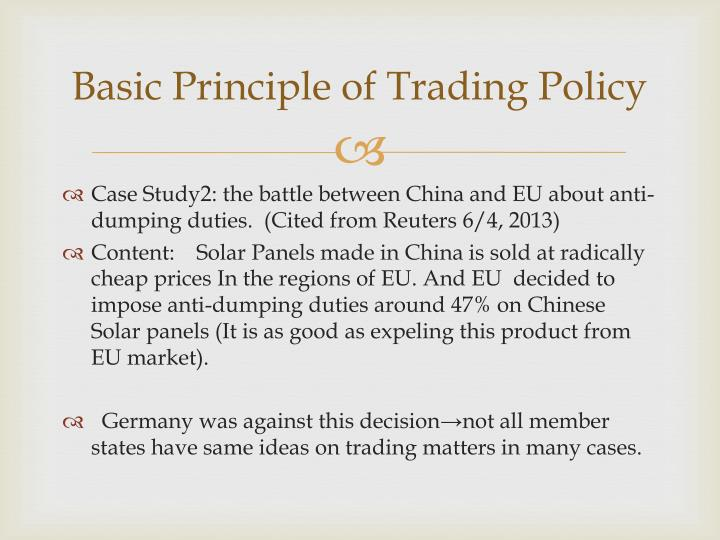 Basic Principle of Trading Policy