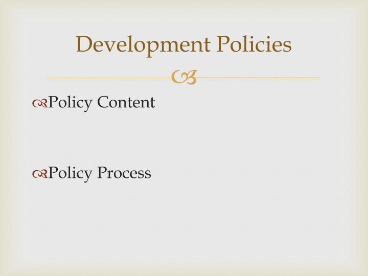 Development Policies